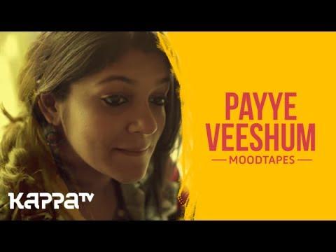 Payye Veeshum (Aanandam Movie Song) - Aparna Balamurali & Benjamin Joe - Moodtapes - Kappa TV