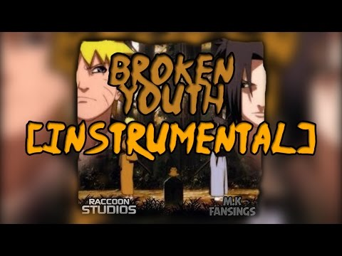 Naruto Shippuden - Broken Youth (Instrumental)