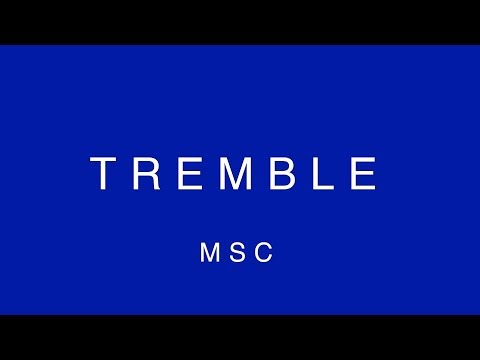 Tremble (Lyric Video) – MOSAIC MSC
