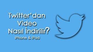 Twitter'dan Video Nasıl İndirilir? [2018] [Jailbreaksiz] | iPhone, iPad, iPod