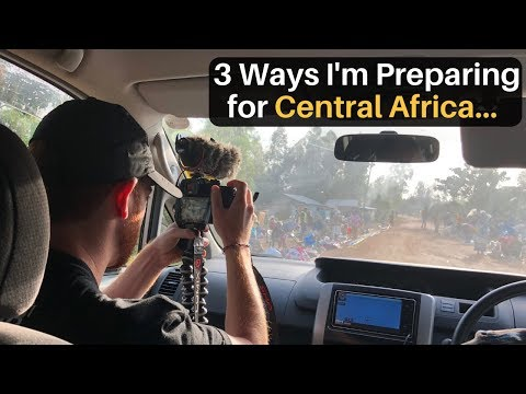 3 Ways I'm Preparing for Central/West AFRICA