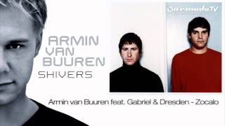 Armin van Buuren feat. Gabriel & Dresden - Zocalo