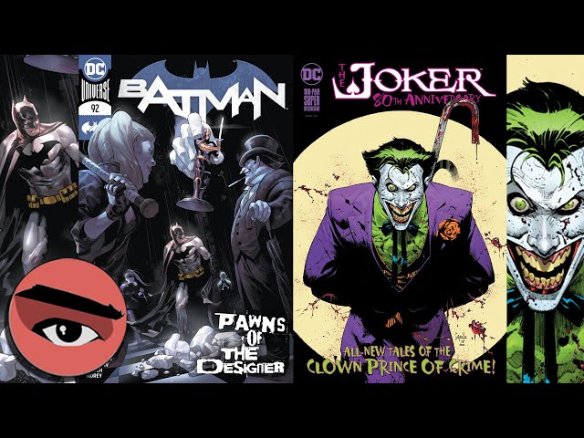 Joker 80th Anniversary & Batman #92 - Comic Watchers Show E086