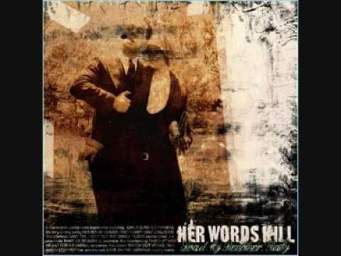 Her Words Kill - Nobody Here Is Leaving Priscilla Brooke Alive (W/ Lyrics)