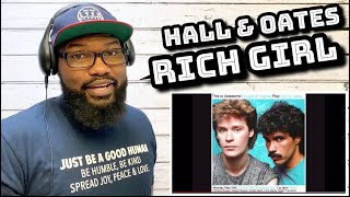 Hall & Oates - Rich Girl | REACTION