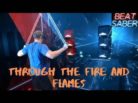 Beat Saber || Through The Fire And Flames by DragonForce || Expert Mixed Reality