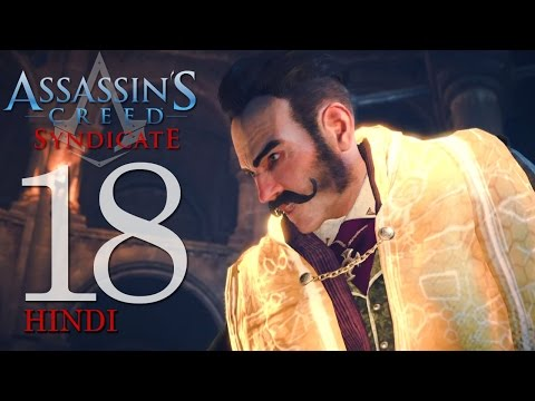 """Assassin's Creed Syndicate (PS4) Hindi Gaming Part 18 """"ASSASSINATE CRAWFORD STARRICK"""" ENDING"""