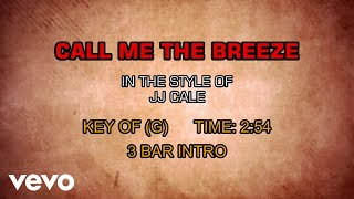 JJ Cale - Call Me The Breeze (Karaoke)