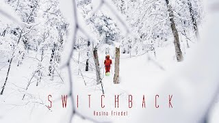 SwitchBack - Rosina Friedel