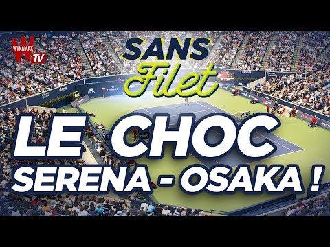 🎾 Tennis Coupe Rogers : Le choc Serena / Osaka !