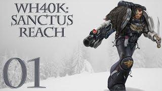 Warhammer 40k: Sanctus Reach - Stormclaw Campaign - SPACE WOLVES!