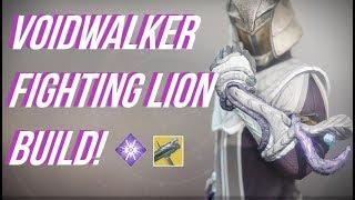 VOIDWALKER/FIGHTING LION BUILD! Destiny 2