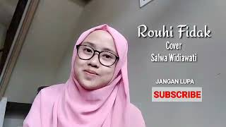 ROUHI FIDAK - SALWA WIDIAWATI (cover+lirik)