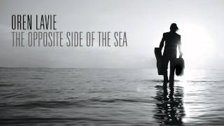 Watch Oren Lavie The Opposite Side Of The Sea video