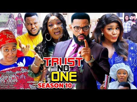 Download TRUST NO ONE SEASON 10 (Trending  New Movie Full HD) Destiny Etico 2021 Latest Nigerian New  Movie