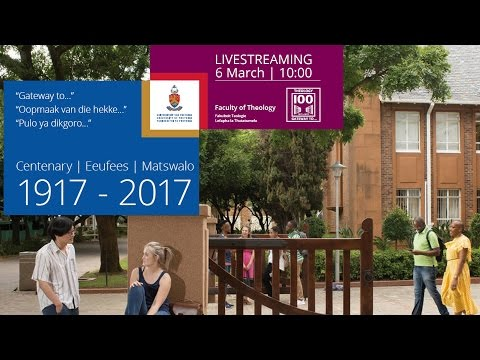 University of Pretoria Faculty of Theology Academic Devotional Service and opening of the gates