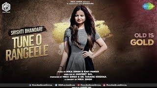 Tune O Rangeele | OLD IS GOLD | Srishti Bhandari | Music & Sound | Saregama | Episode 5