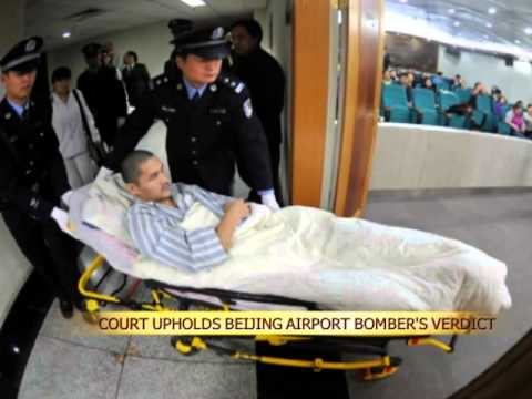 Court upholds Beijing airport bomber's verdict