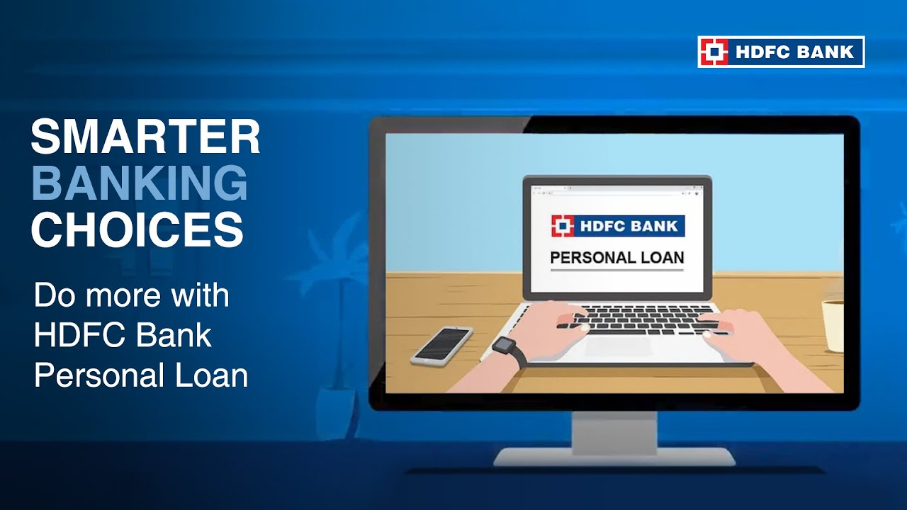 Why Wait Do More With Hdfc Bank S Personal Loans Youtube