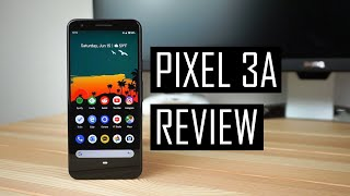 Google Pixel 3a Review: The Only Phone Most People Should Buy