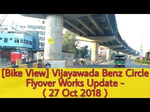 [Bike View] Vijayawada Benz Circle Flyover Works Update - ( 27 Oct 2018 )