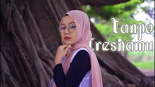 Download Denny CakNan - Tanpo Tresnamu Cover By Aurel YP Music