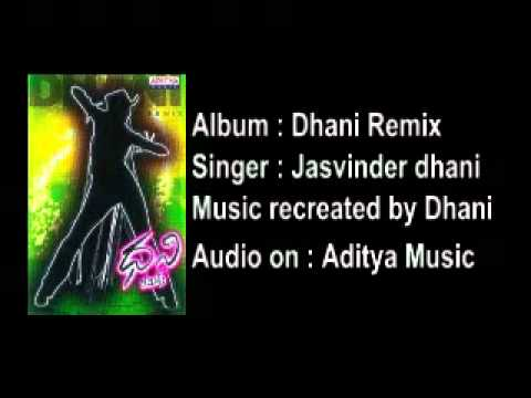 Na madininu - jasvinder dhani - dhani remix