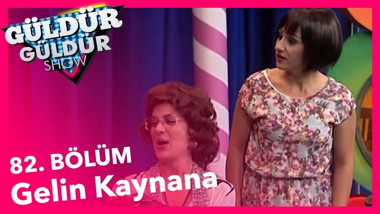 Güldür Güldür Show 82 Bölüm Gelin Kaynana Skeci Youtube