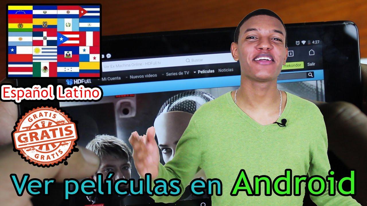 Truco Ver Películas Online Gratis En Android Sin Aplicación Español Latino Youtube