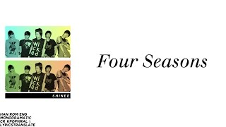 SHINee's Four Seasons w/ lyrics! Credit: lyricstranslate & kpopvira...