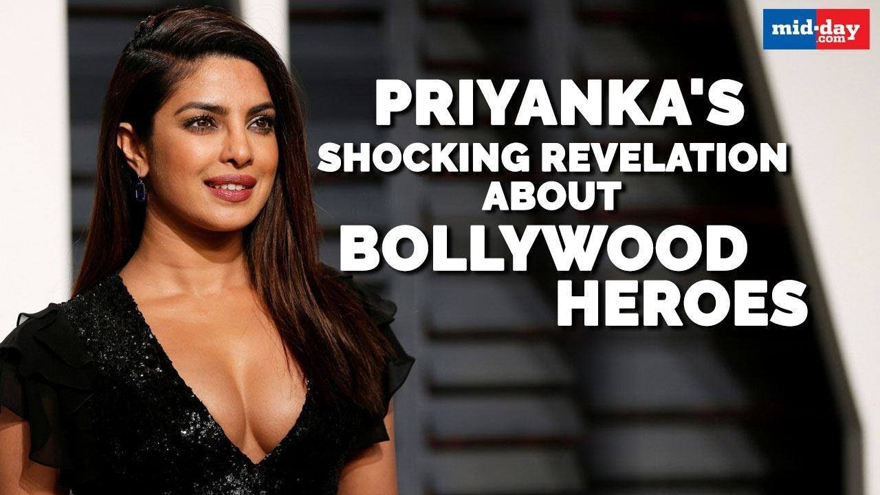 Priyanka Chopra makes a shocking revelation about Bollywood actors