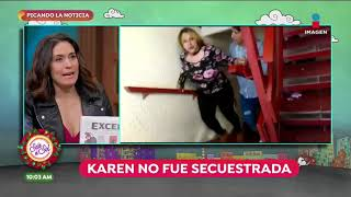 Video revela que Karen no estuvo secuestrada | Sale el Sol