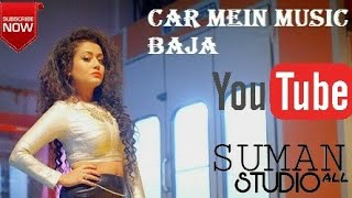 Car Main Music Baja ||   whatsapp status  ||  Neha Kakkar,Tony Kakkar