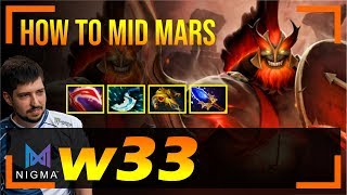 w33 - Mars | How TO MID MARS | Dota 2 Pro MMR Gameplay #5