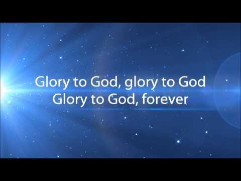 Glory To God, Forever - Steve Fee