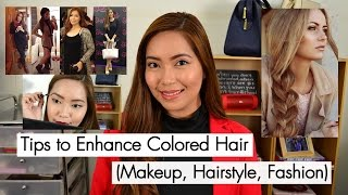 Tips to Enhance Colored Hair (Makeup, Hairstyle, Fashion)
