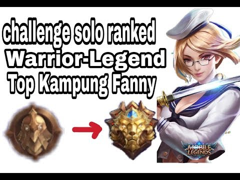 #14 Top Kampung Fanny solo Warrior-Mythic #Challenge