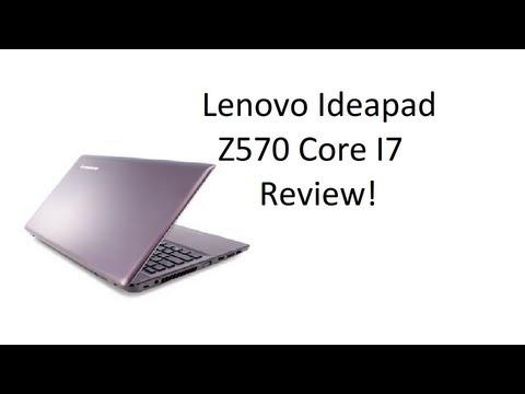 Lenovo Ideapad Z570 Intel Core i7 Review