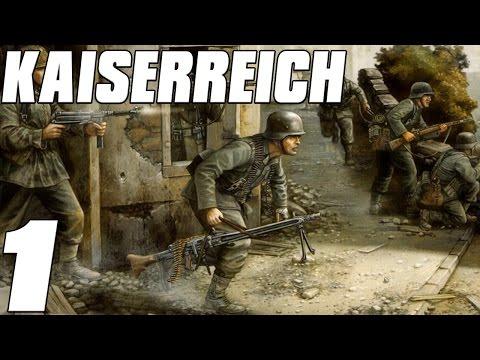 Kaiserreich - German Empire Rises Again! - Hearts of Iron 4 Mod Part 1