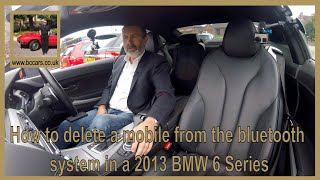How to delete a mobile from the bluetooth system in a 2013 BMW 6 Series