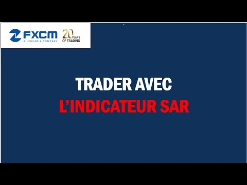 Formation trading avec FXCM - SAR