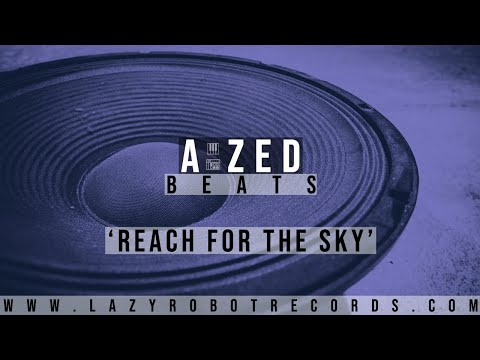 A ZED - Reach For The Sky (Instrumental) [Free Download]