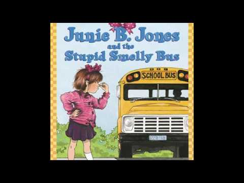 Junie B. Jones and the Stupid Smelly Bus (read aloud)