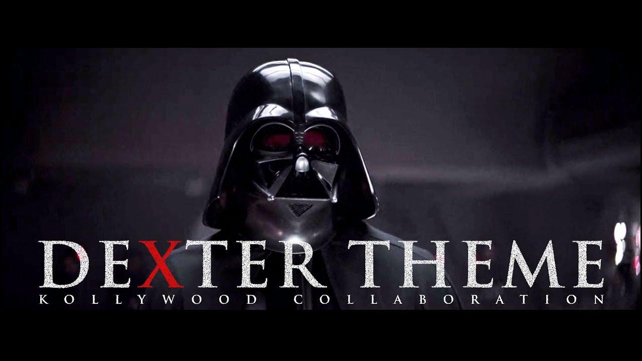 Darth Vader   Dexter BGM   Mafia Chapter - 1  Mashup
