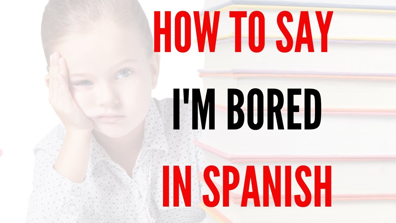 How do you say i am in bed in spanish
