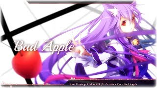Nightcore - Bad Apple