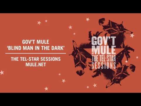 """Blind Man In the Dark"" - Gov't Mule (Original Demo, The Tel-Star Sessions)"