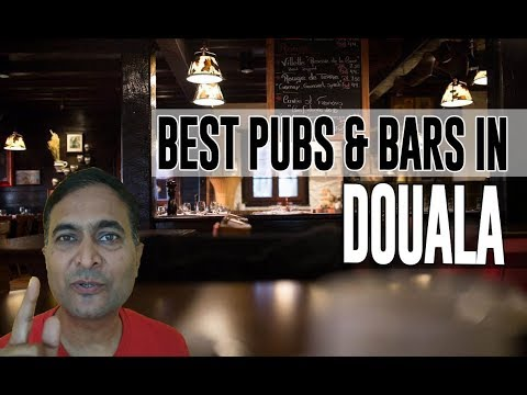 Best Bars Pubs & hangout places in Douala, Cameroon