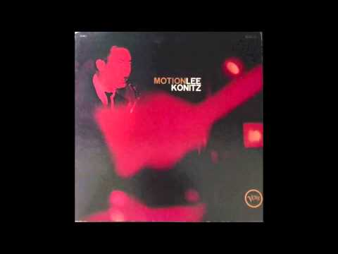 Lee Konitz - You'd Be So Nice To Come Home To