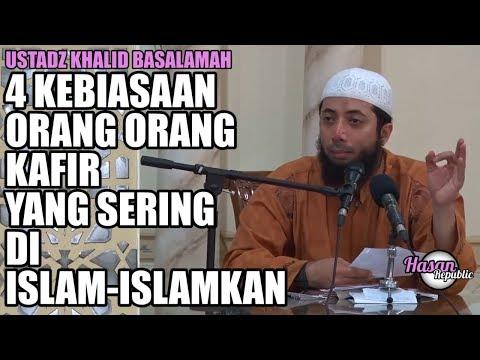 4 Kebiasaan orang-orang kafir yang sering di islam-islamkan, Ustadz Khalid Basalamah